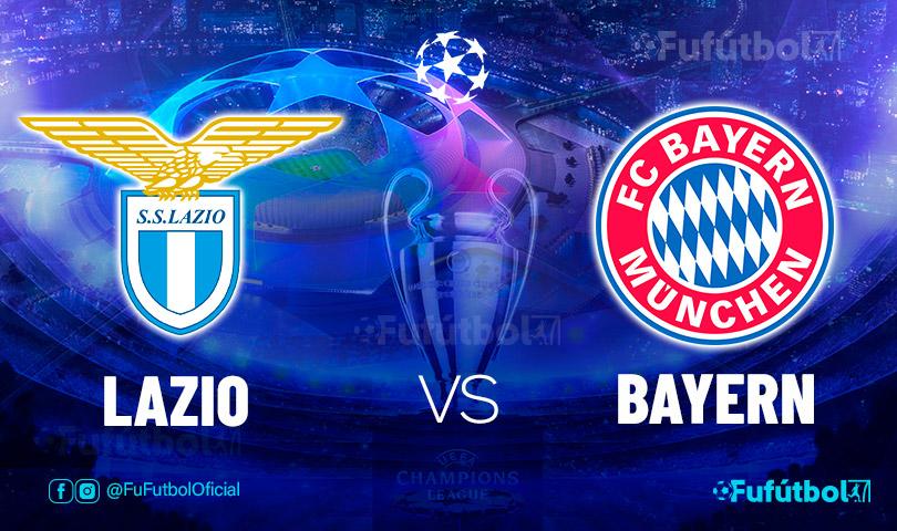 Ver Lazio vs Bayern en EN VIVO y EN DIRECTO ONLINE por internet