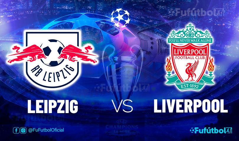 Ver Leipzig vs Liverpoolen EN VIVO y EN DIRECTO ONLINE por internet
