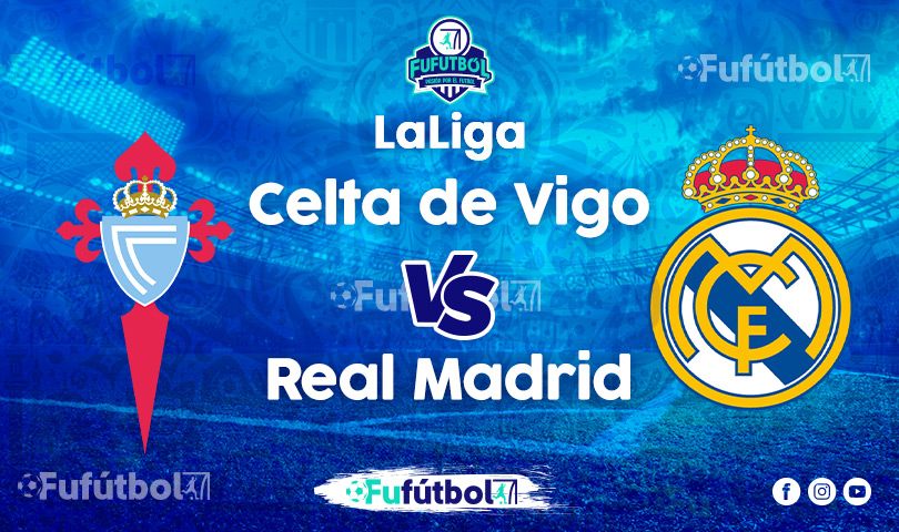 Ver Celta de VigovsReal Madrid en VIVO y en DIRECTO ONLINE por Internet