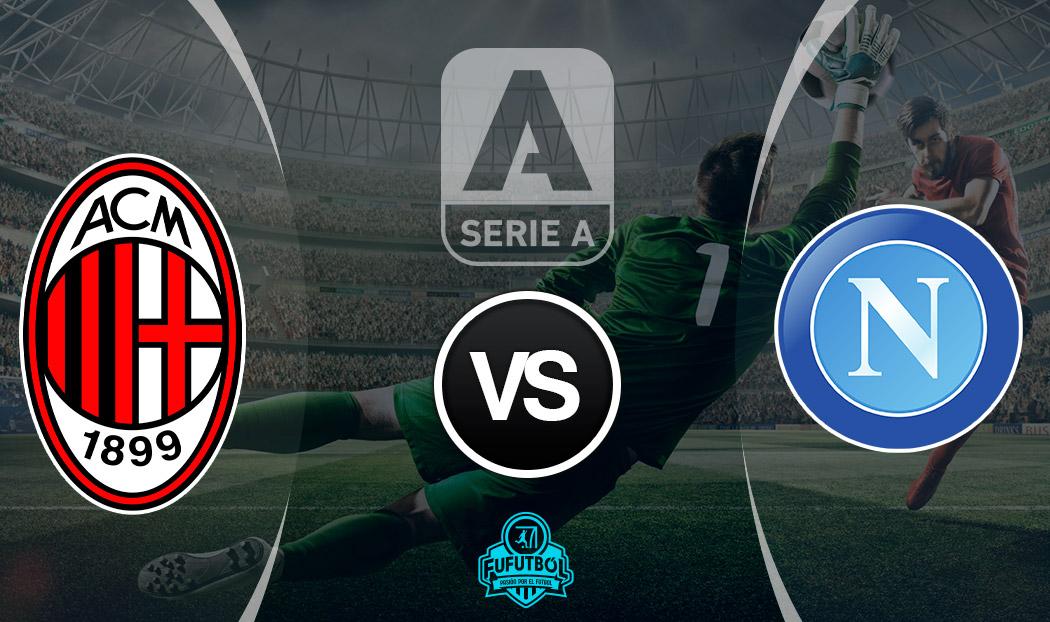 Ver Milan vs Napoli en EN VIVO y EN DIRECTO ONLINE por Internet