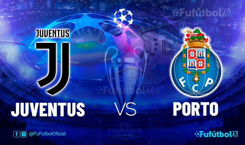 Ver Juventus vs Oporto en EN VIVO y EN DIRECTO ONLINE por internet