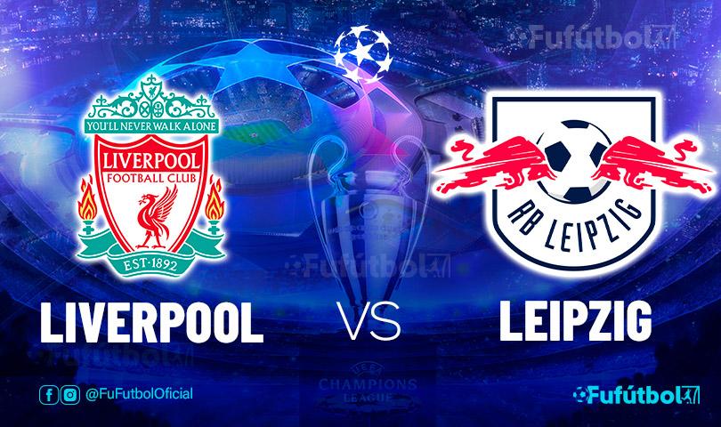 Ver Liverpool vs Leipzig en EN VIVO y EN DIRECTO ONLINE por internet