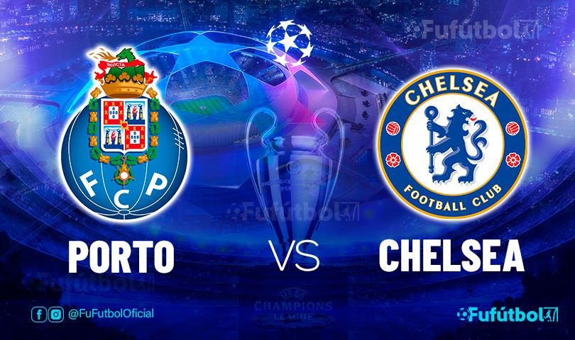 Ver Porto vs Chelsea en EN VIVO y EN DIRECTO ONLINE por internet
