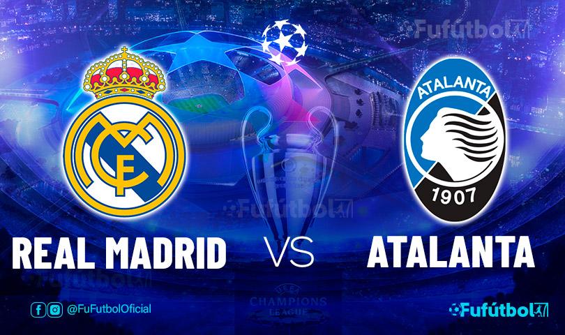 Ver Real Madrid vs Atalanta en EN VIVO y EN DIRECTO ONLINE por internet
