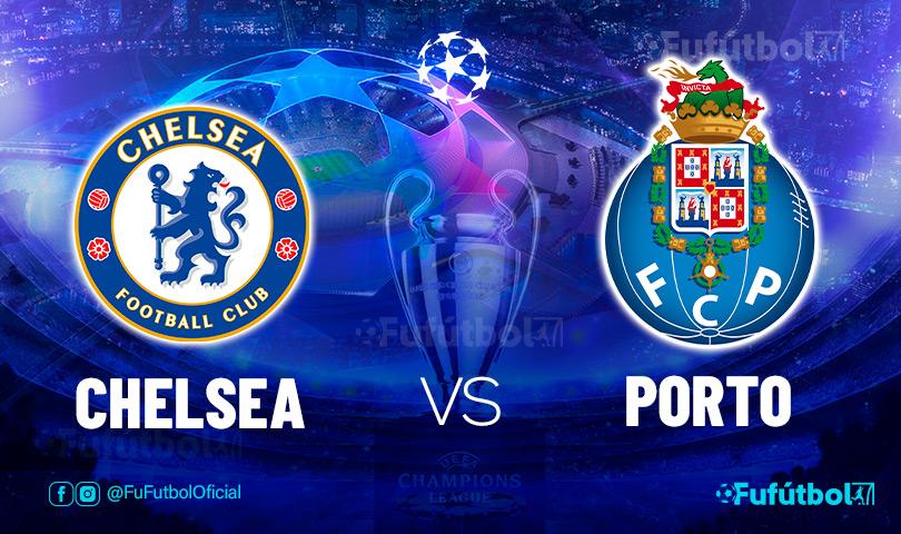 Ver Chelsea vs Porto en EN VIVO y EN DIRECTO ONLINE por internet