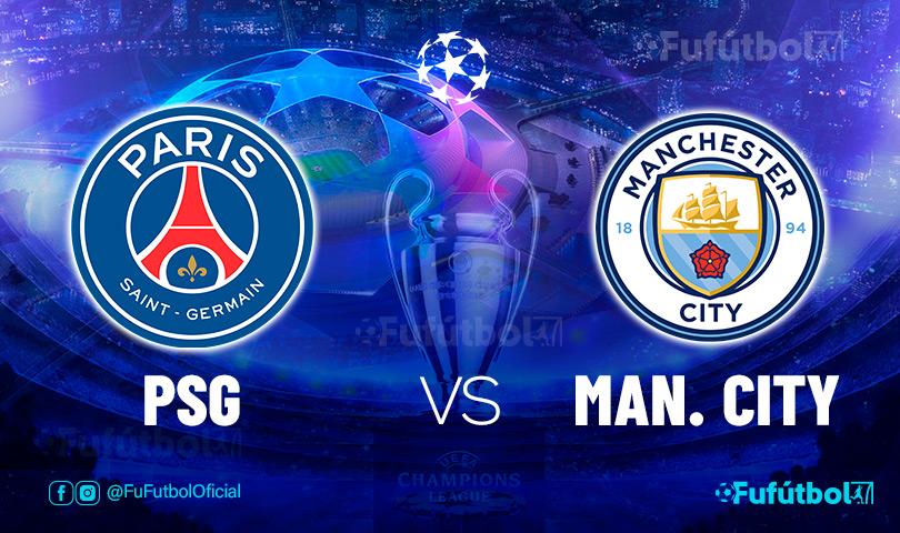 Ver PSG vs Manchester Cityen EN VIVO y EN DIRECTO ONLINE por internet