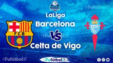 Ver Barcelona vs Celta de Vigo en VIVO y en DIRECTO ONLINE por Internet