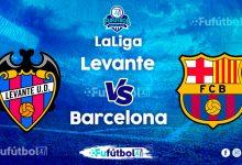 Ver Levante vs Barcelona EN VIVO y EN DIRECTO ONLINE por internet