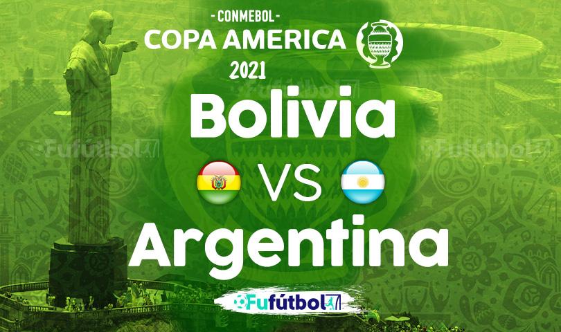 Ver Bolivia vs Argentina en EN VIVO y EN DIRECTO ONLINE por internet