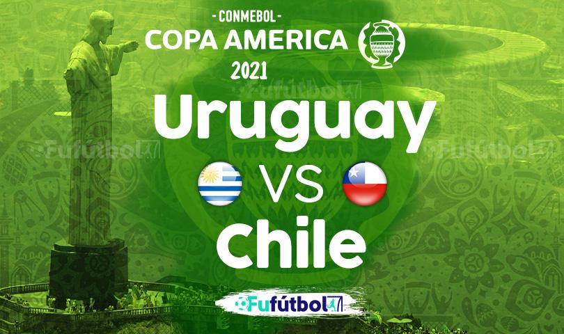 Ver Uruguay vs Chile en EN VIVO y EN DIRECTO ONLINE por internet