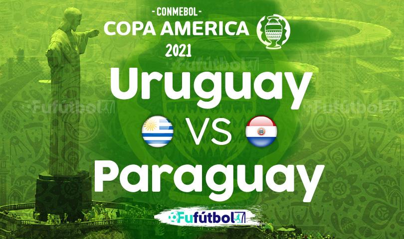 Ver Uruguay vs Paraguay en EN VIVO y EN DIRECTO ONLINE por internet