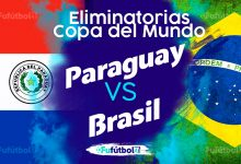 Ver Paraguay vs Brasil en EN VIVO y EN DIRECTO ONLINE por internet
