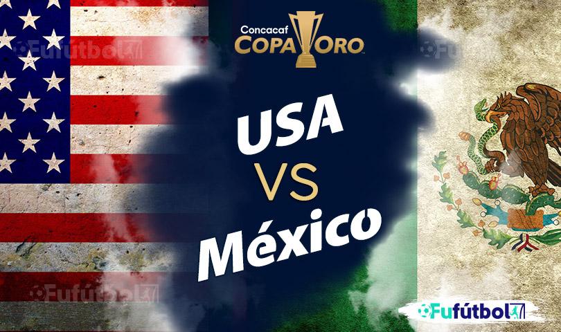Ver Estados Unidos vs México en EN VIVO y EN DIRECTO ONLINE por internet