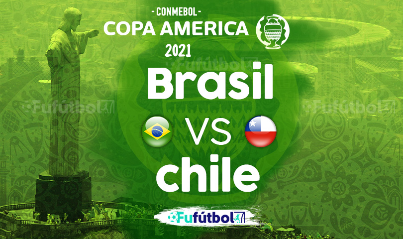 Ver Brasil vs Chile en EN VIVO y EN DIRECTO ONLINE por internet