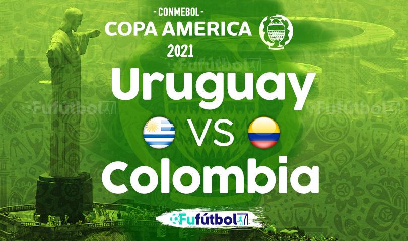 Ver Uruguay vs Colombia en EN VIVO y EN DIRECTO ONLINE por internet