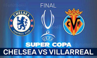Ver Chelsea vs Villarreal en EN VIVO y EN DIRECTO ONLINE por internet